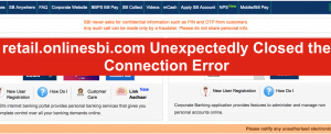 retail.onlinesbi.com Unexpectedly Closed the Connection Error
